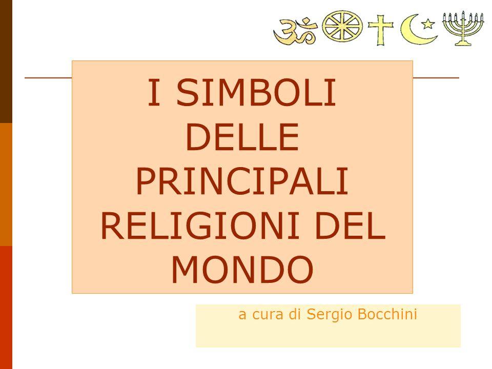 I SIMBOLI DELLE PRINCIPALI RELIGIONI DEL MONDO