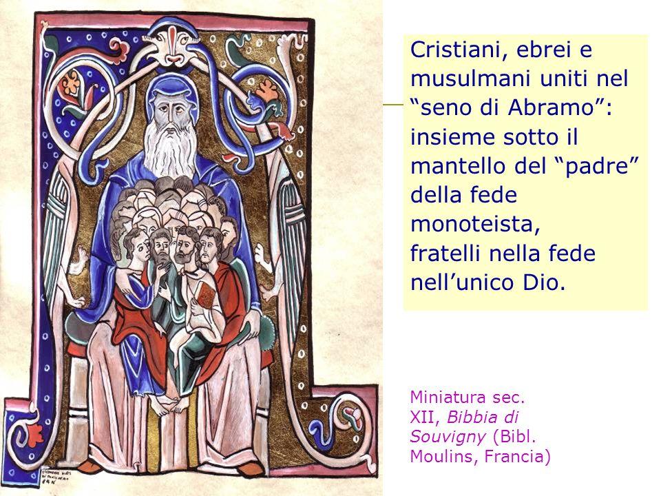 Cristiani, ebrei e musulmani uniti nel seno di Abramo :