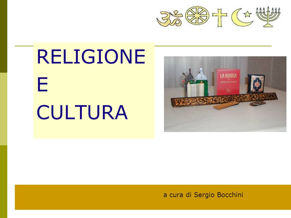 RELIGIONE E CULTURA a cura di Sergio Bocchini 2