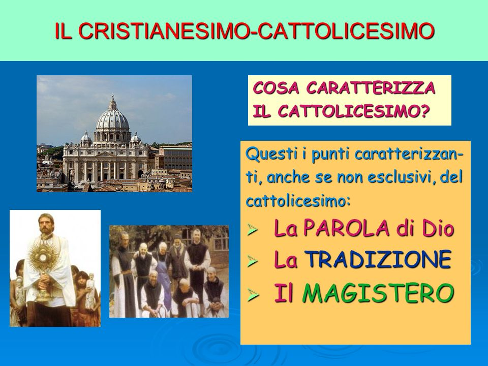 IL CRISTIANESIMO-CATTOLICESIMO