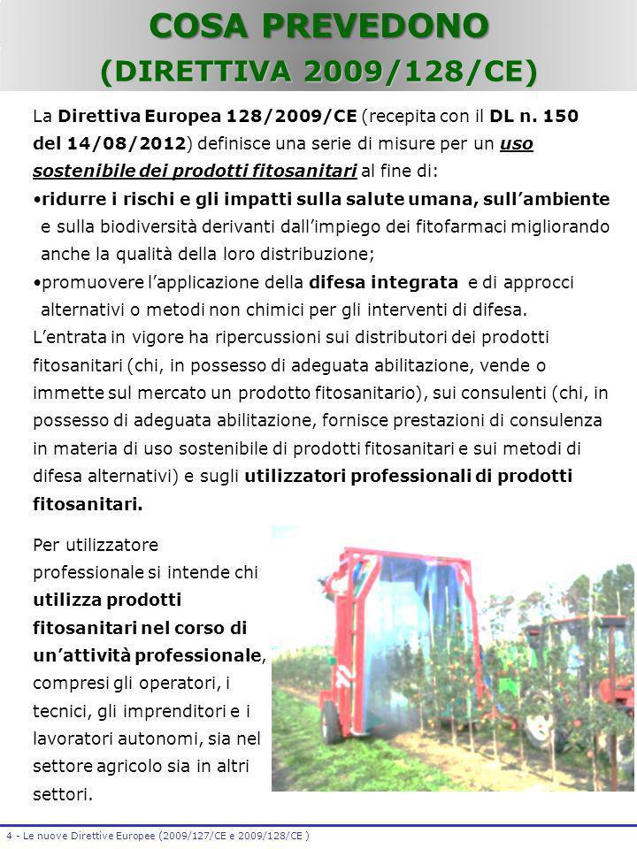 COSA PREVEDONO (DIRETTIVA 2009/128/CE)