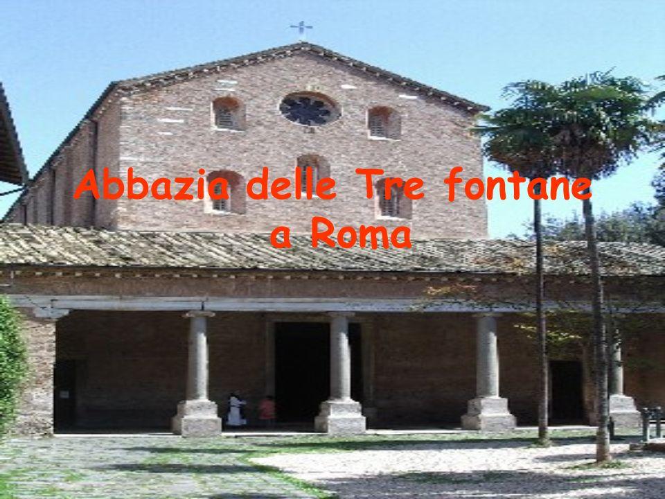 Abbazia delle Tre fontane a Roma