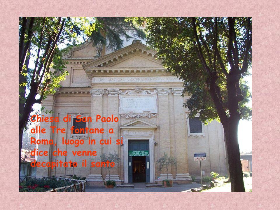 Chiesa di San Paolo alle Tre fontane a Roma, luogo in cui si dice che venne decapitato il santo