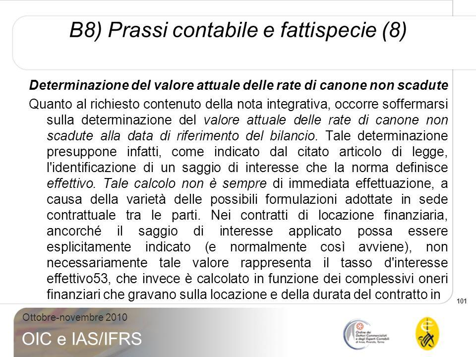 B8) Prassi contabile e fattispecie (8)