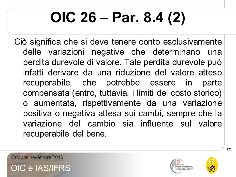 OIC 26 – Par. 8.4 (2)