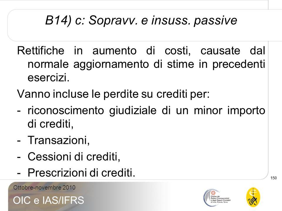 B14) c: Sopravv. e insuss. passive