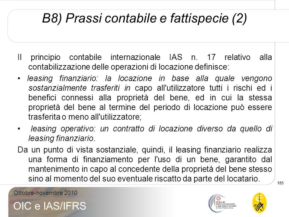 B8) Prassi contabile e fattispecie (2)