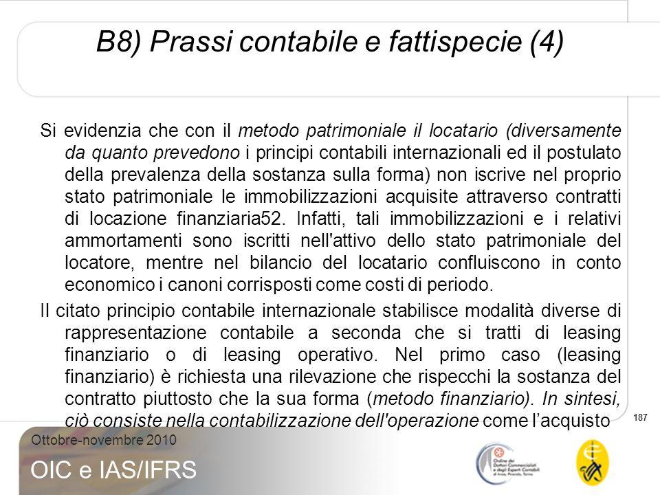 B8) Prassi contabile e fattispecie (4)