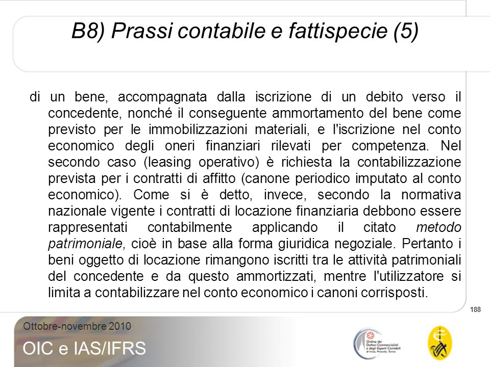 B8) Prassi contabile e fattispecie (5)