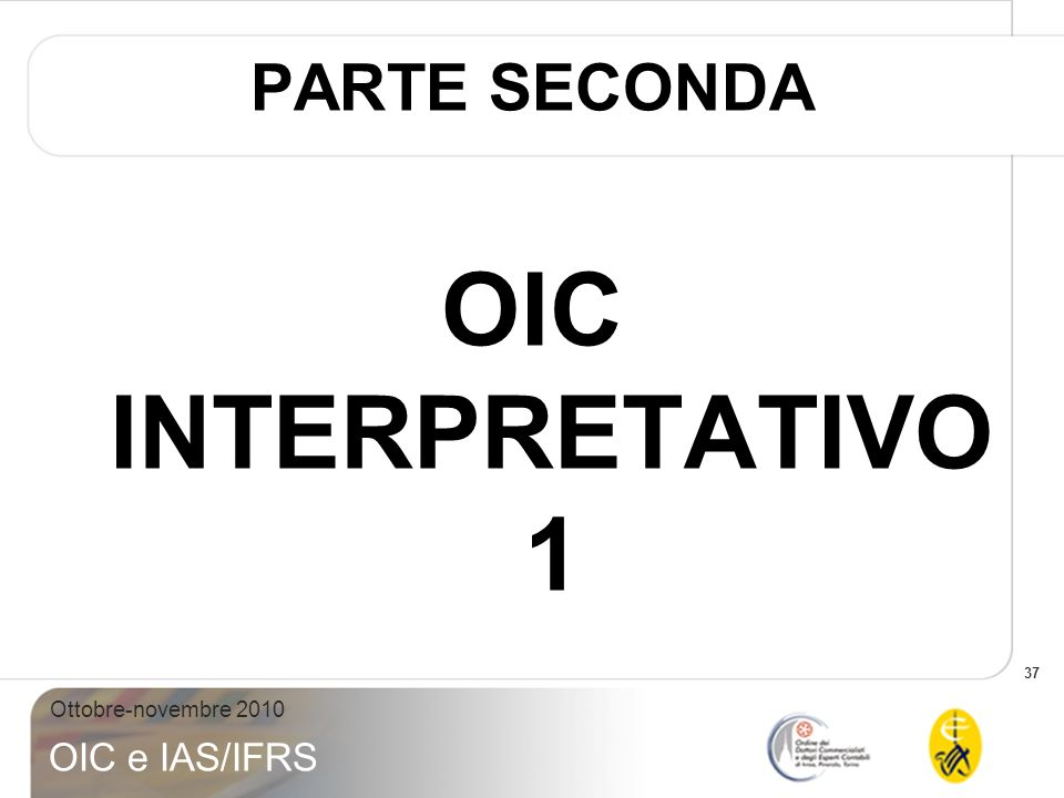 PARTE SECONDA OIC INTERPRETATIVO 1