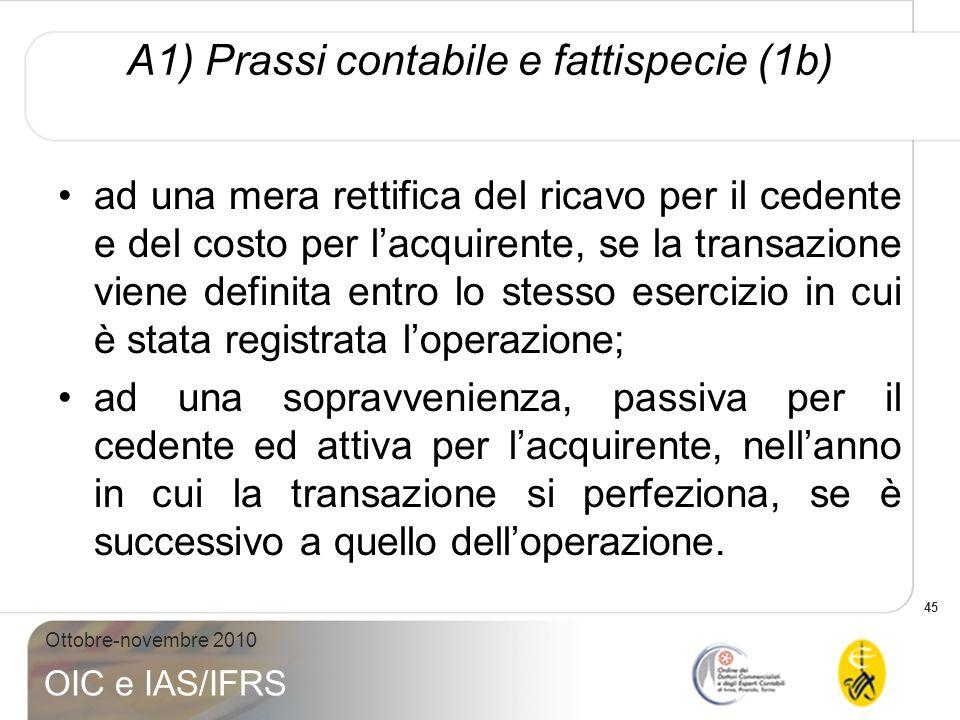 A1) Prassi contabile e fattispecie (1b)