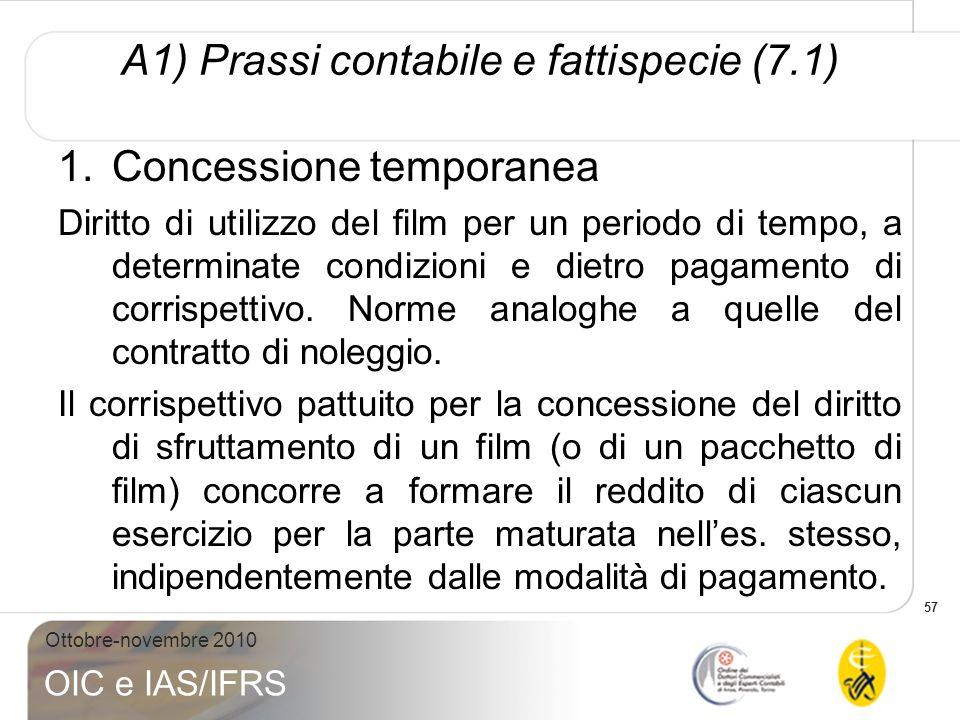 A1) Prassi contabile e fattispecie (7.1)
