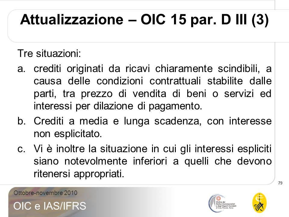 Attualizzazione – OIC 15 par. D III (3)