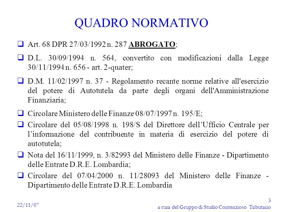 QUADRO NORMATIVO Art. 68 DPR 27/03/1992 n. 287 ABROGATO;