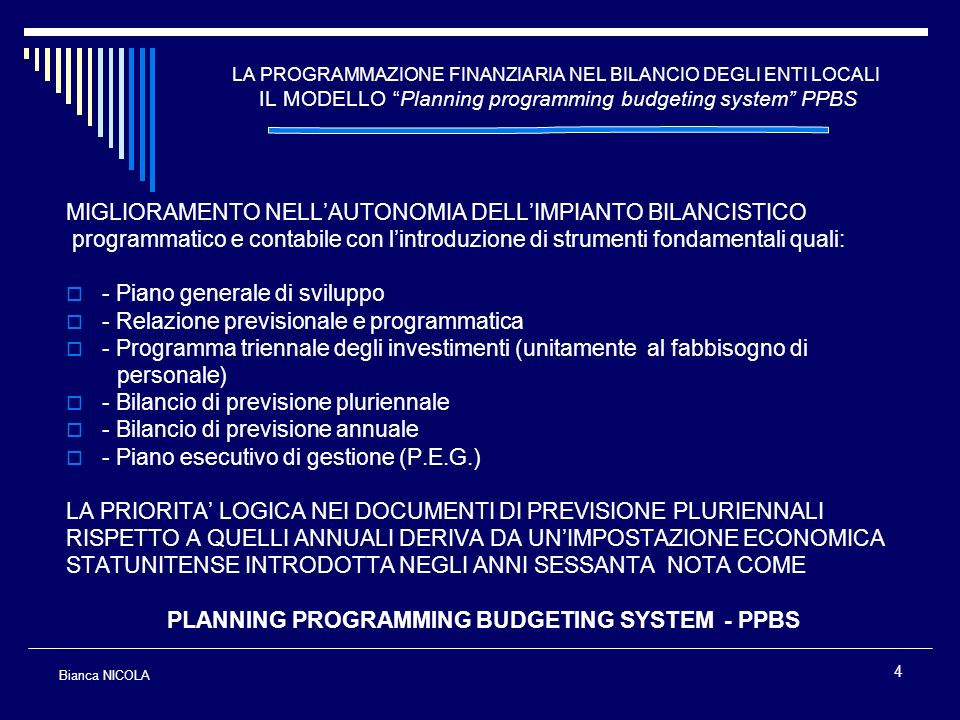 PLANNING PROGRAMMING BUDGETING SYSTEM - PPBS