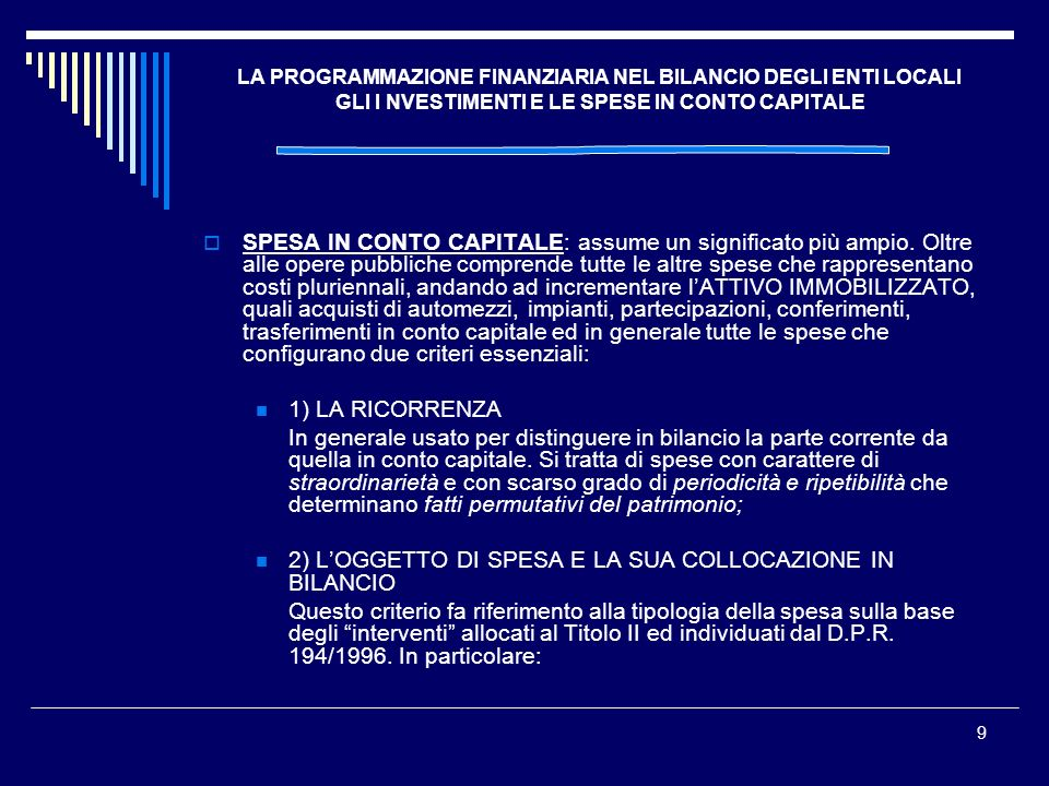 2) L'OGGETTO DI SPESA E LA SUA COLLOCAZIONE IN BILANCIO