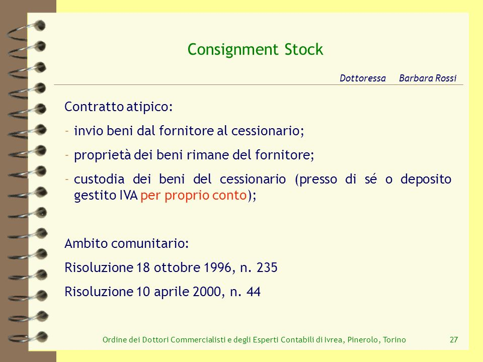 Consignment Stock Contratto atipico: