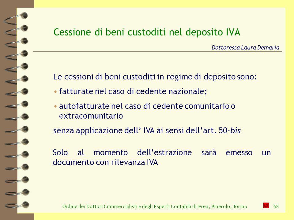 Cessione di beni custoditi nel deposito IVA