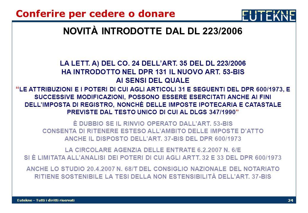 NOVITÀ INTRODOTTE DAL DL 223/2006