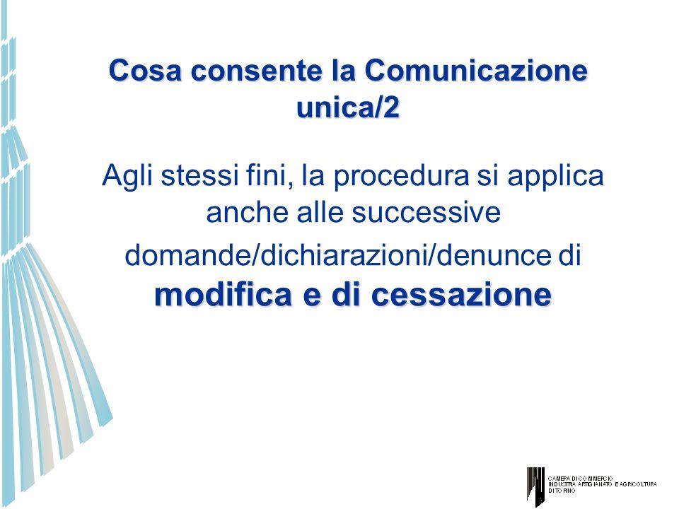 Cosa consente la Comunicazione unica/2