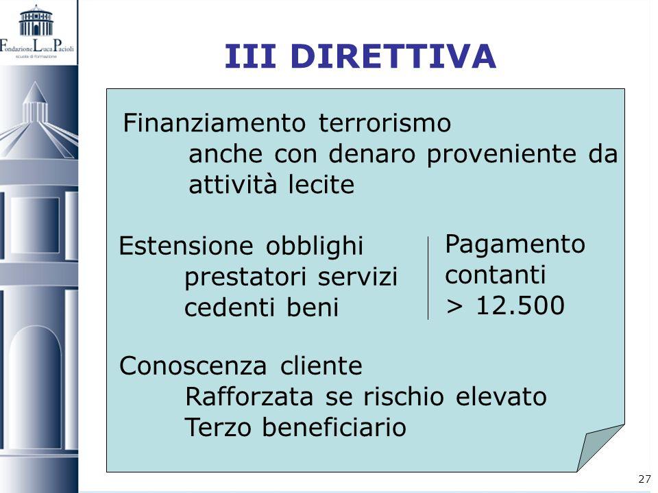 III DIRETTIVA Finanziamento terrorismo