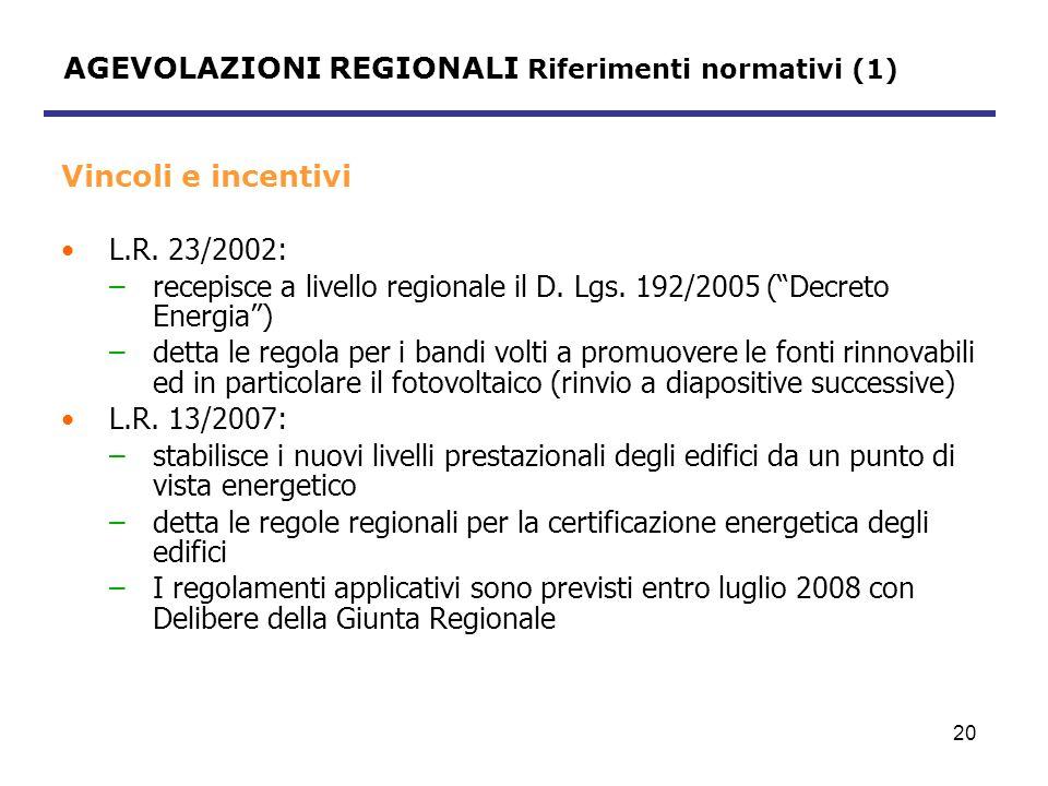 AGEVOLAZIONI REGIONALI Riferimenti normativi (1)