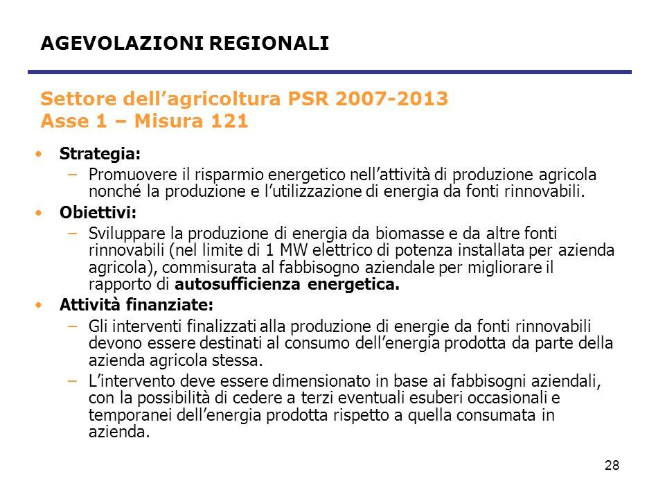 Settore dell'agricoltura PSR 2007-2013 Asse 1 – Misura 121