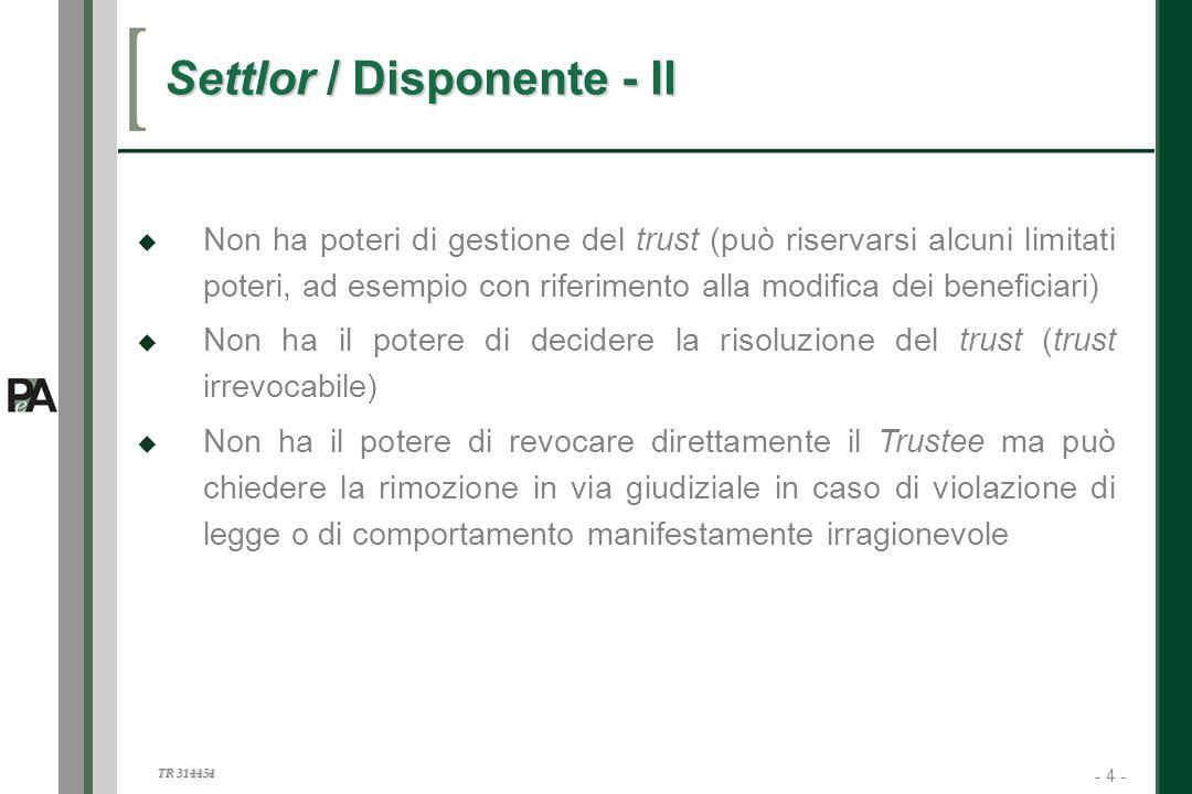 Settlor / Disponente - II