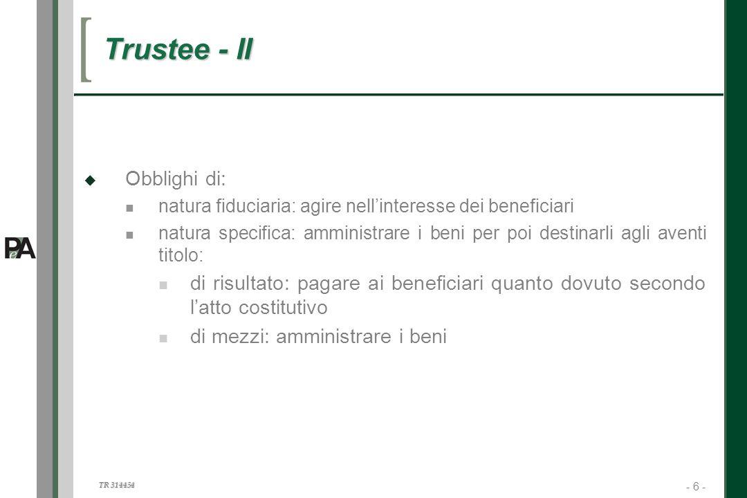Trustee - II Obblighi di: