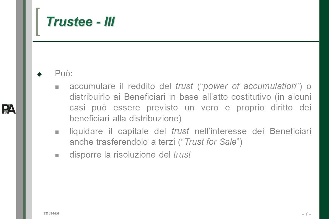 Trustee - III Può: