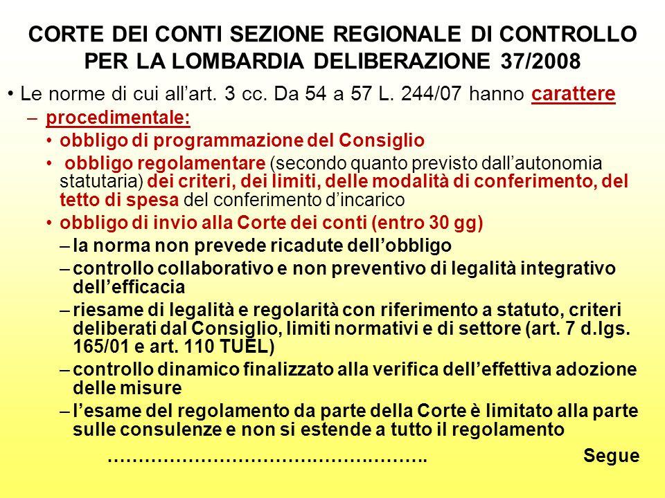CORTE DEI CONTI SEZIONE REGIONALE DI CONTROLLO PER LA LOMBARDIA DELIBERAZIONE 37/2008