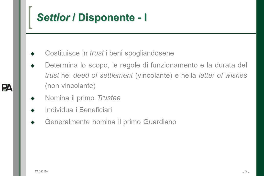 Settlor / Disponente - I