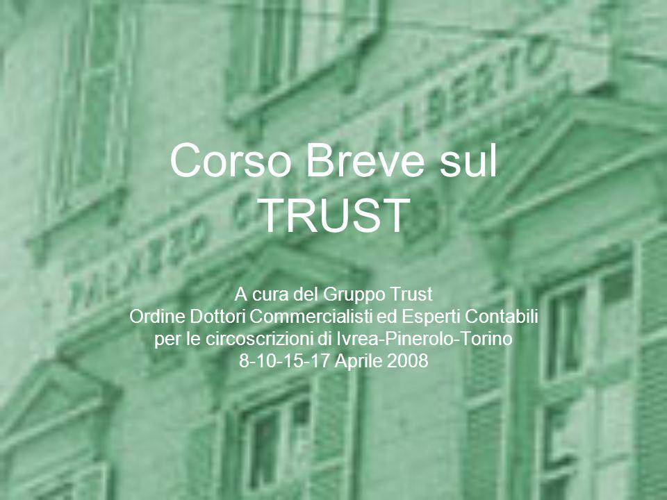Corso Breve sul TRUST A cura del Gruppo Trust