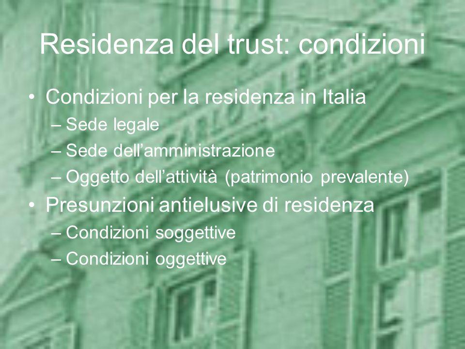 Residenza del trust: condizioni