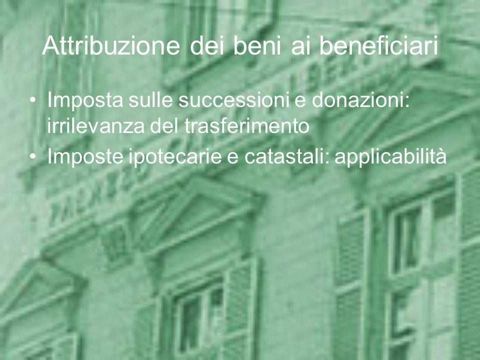 Attribuzione dei beni ai beneficiari