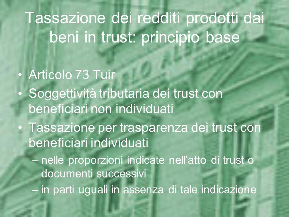 Tassazione dei redditi prodotti dai beni in trust: principio base