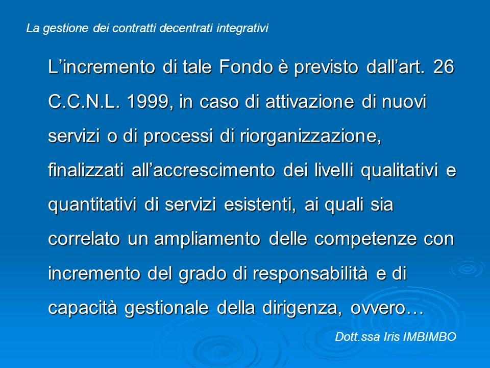 La gestione dei contratti decentrati integrativi
