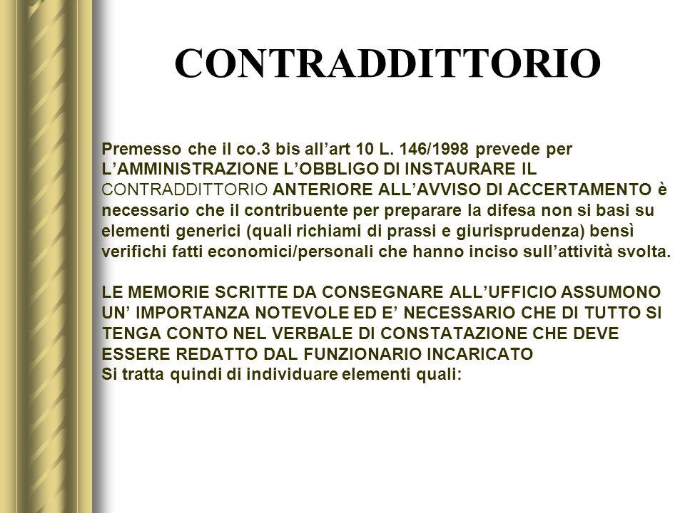 CONTRADDITTORIO Premesso che il co.3 bis all'art 10 L. 146/1998 prevede per. L'AMMINISTRAZIONE L'OBBLIGO DI INSTAURARE IL.