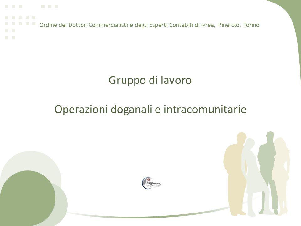 Gruppo di lavoro Operazioni doganali e intracomunitarie