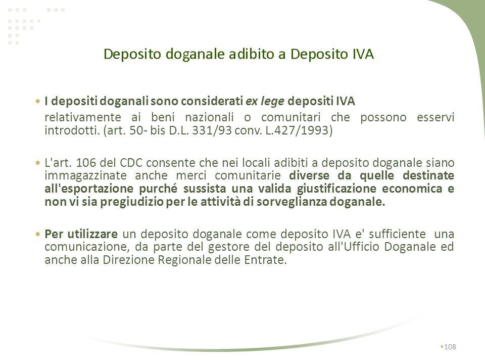 I depositi doganali sono considerati ex lege depositi IVA