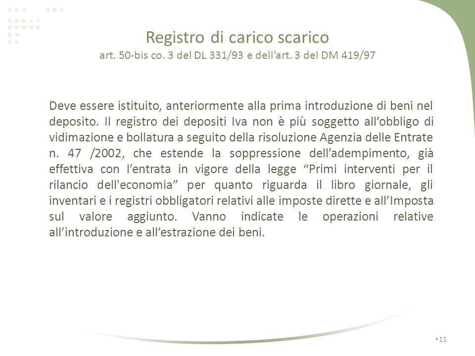 Registro di carico scarico art. 50-bis co. 3 del DL 331/93 e dell'art