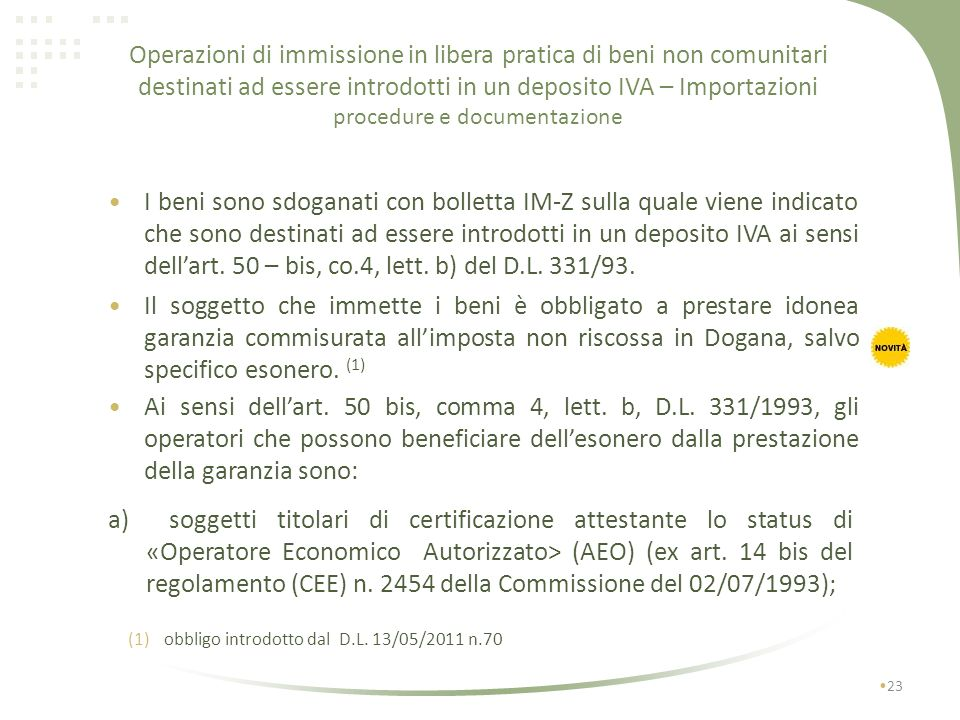 Operazioni di immissione in libera pratica di beni non comunitari destinati ad essere introdotti in un deposito IVA – Importazioni procedure e documentazione