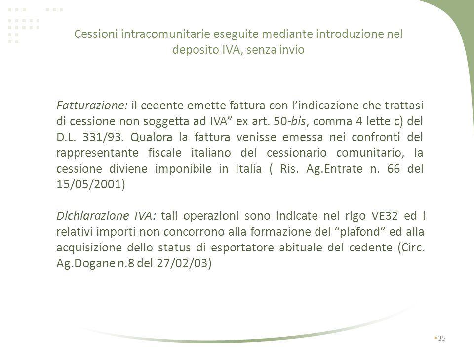 Cessioni intracomunitarie eseguite mediante introduzione nel deposito IVA, senza invio