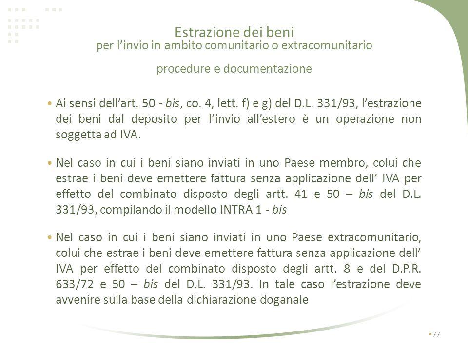 Estrazione dei beni per l'invio in ambito comunitario o extracomunitario procedure e documentazione