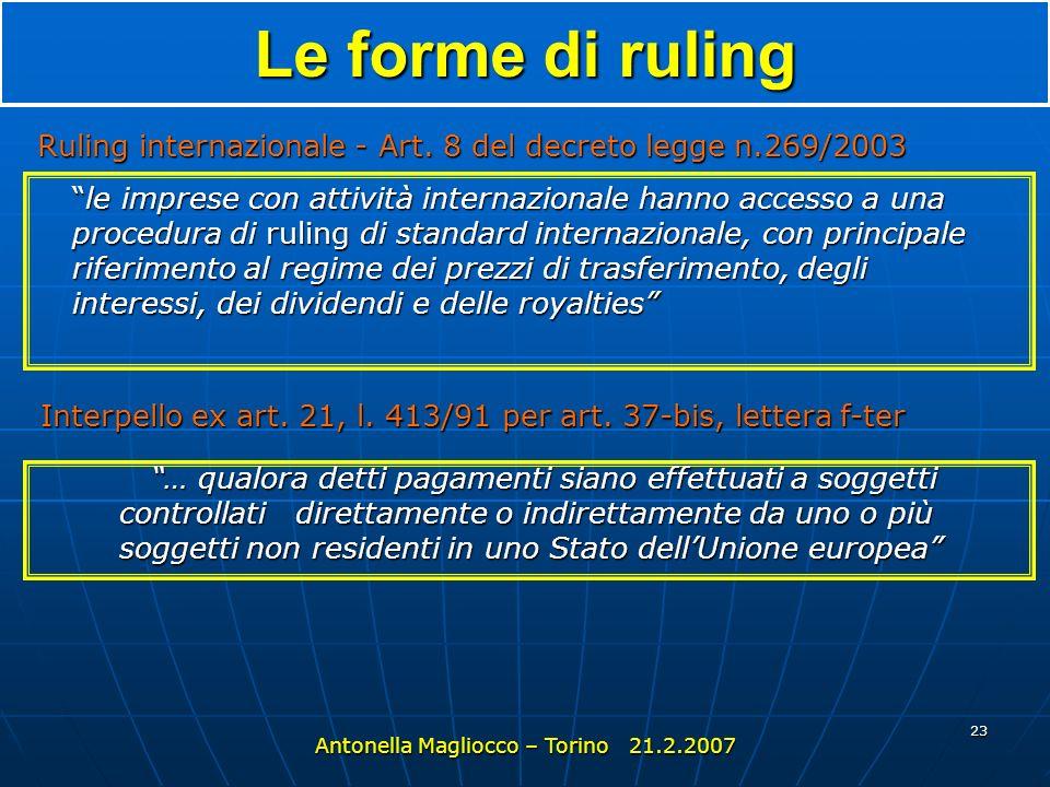 Le forme di ruling Ruling internazionale - Art. 8 del decreto legge n.269/2003.