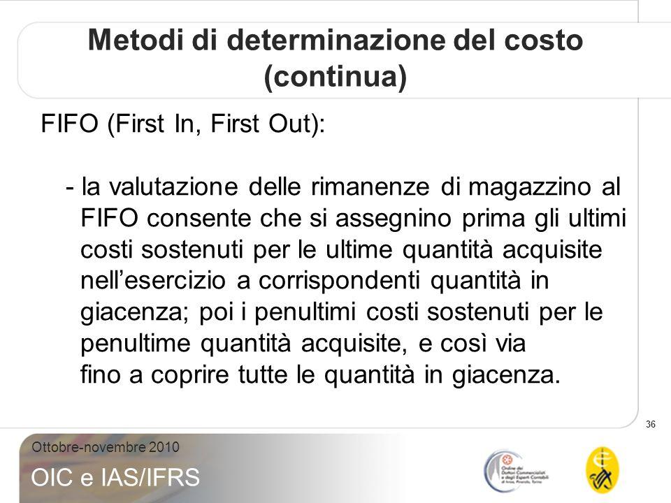 Metodi di determinazione del costo (continua)