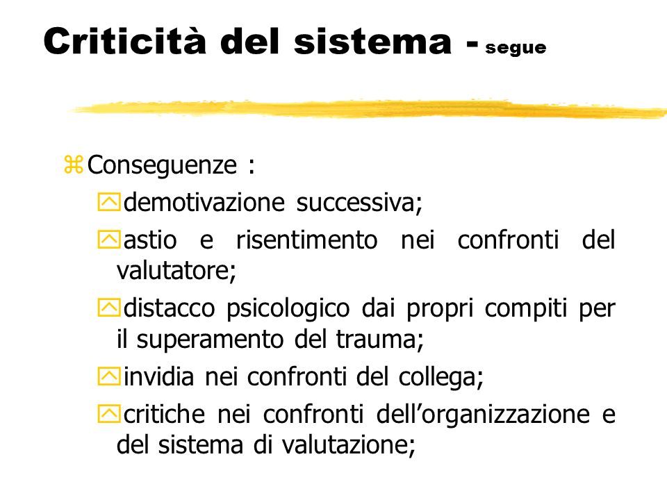 Criticità del sistema - segue