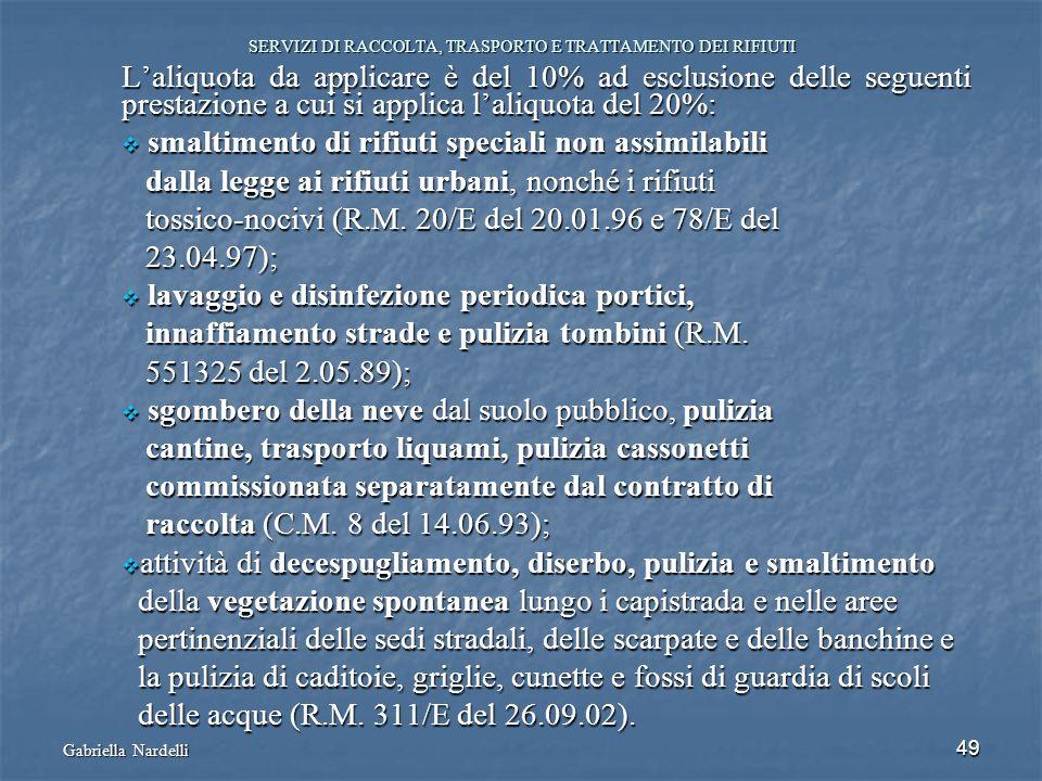 SERVIZI DI RACCOLTA, TRASPORTO E TRATTAMENTO DEI RIFIUTI