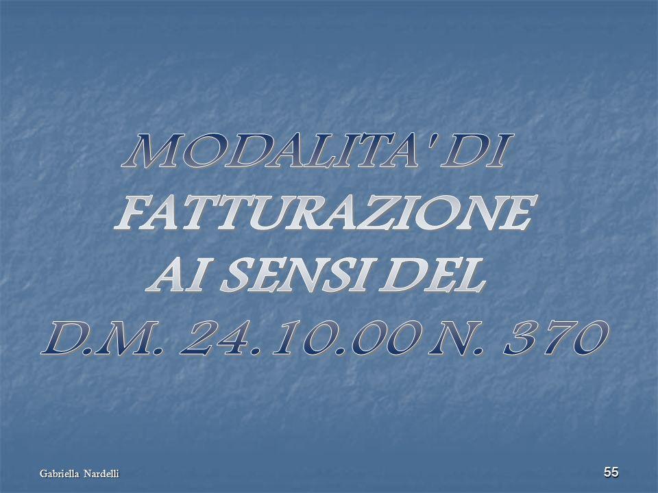 MODALITA DI FATTURAZIONE AI SENSI DEL D.M. 24.10.00 N. 370
