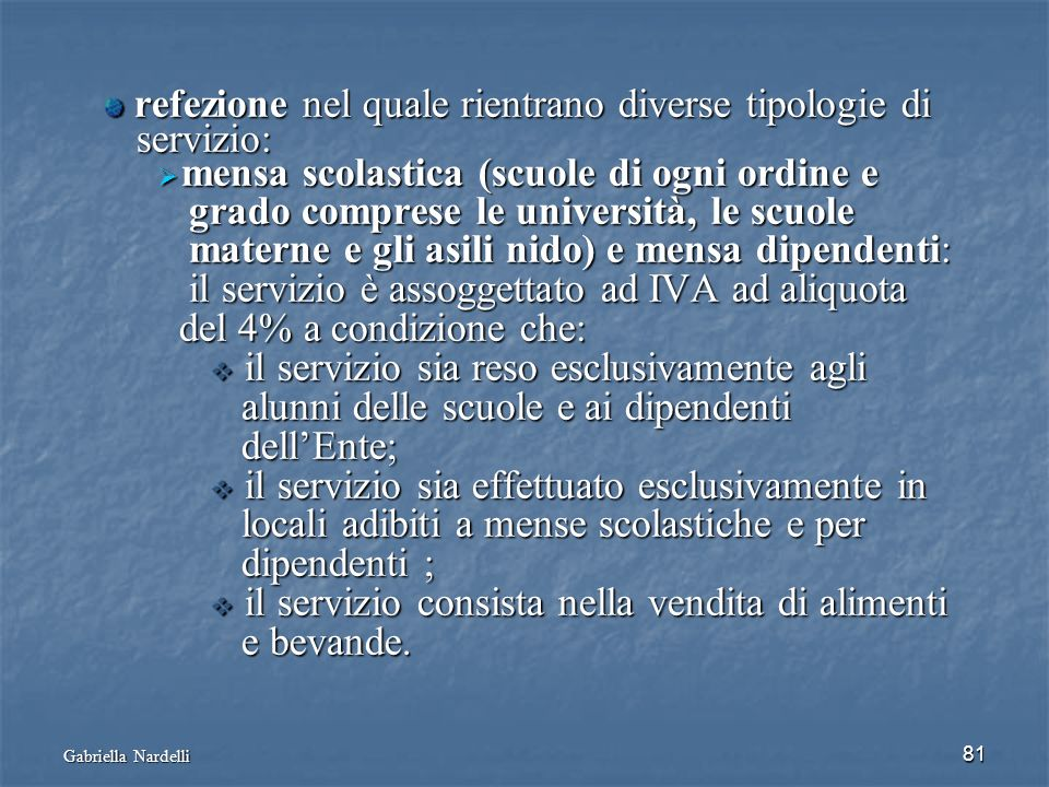 refezione nel quale rientrano diverse tipologie di servizio: